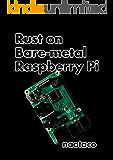 Rust on Bare-metal Raspberry Pi