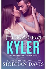 Finding Kyler (The Kennedy Boys Book 1) Kindle Edition