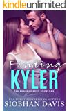 Finding Kyler: A High School Bully Romance (The Kennedy Boys Book 1)