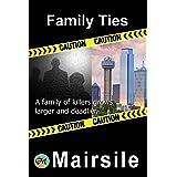 Family Ties (Serial Killer Series)