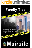 Family Ties (Serial Killer Book 4)