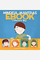 Mindful Mantras Collection #2: Teaching children to regulate emotions (Mindful Mantras Coolection) Kindle Edition