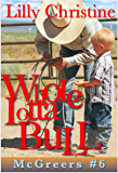 Whole Lotta Bull: Red Rock McGreers: Ty (McGreers Series Book 6)