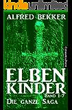 Elbenkinder, Band 1-7: Die ganze Saga