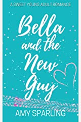 Bella and the New Guy: A Sweet YA Romance (Love on the Track Book 1) Kindle Edition