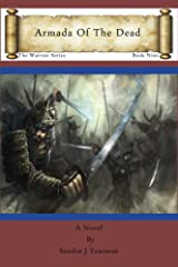 Armada Of The Dead (The Warrior Series Book 9) Kindle Edition