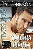 Hot SEAL, Tijuana Nights (SEALs in Paradise)