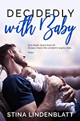 Decidedly With Baby (By The Bay Book 2) Kindle Edition