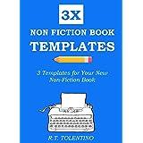 NON FICTION BOOK TEMPLATES (2020): 3 Simple Templates for Your New Non-Fiction Book