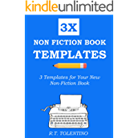 NON FICTION BOOK TEMPLATES (2016): 3 Simple Templates for Your New Non-Fiction Book
