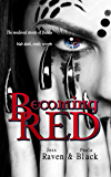 Becoming Red (The Becoming Novels Book 1)