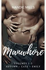 Manwhore: Autumn ~ Cate ~ Emily Kindle Edition