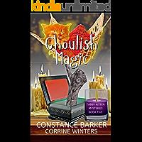 Ghoulish Magic (Tabby Kitten Mystery Book 5)