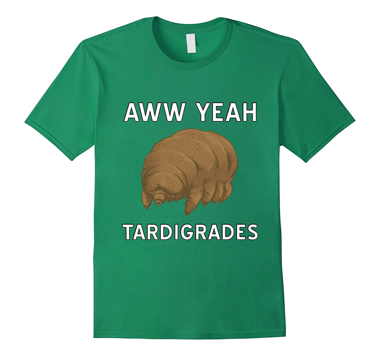 8d72d9bc1 Aww Yeah Tardigrades Science Microbiology Evolution T-Shirt-BN ...