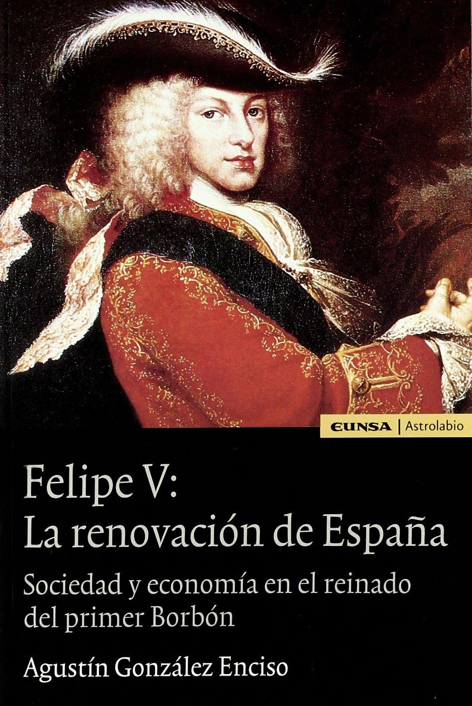 FELIPE V: LA RENOVACION DE ESPA?A pdf