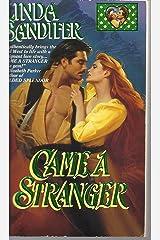 Came a Stranger (Zebra Lovegram Historical Romance)