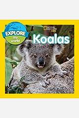 Explore My World Koalas Kindle Edition