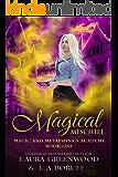 Magical Mischief (Magic And Metaphysics Academy Book 1)