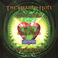 The Heart's Note; Sonic Meditations