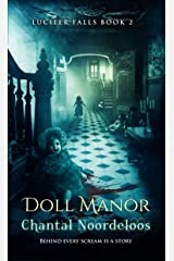 Doll Manor (Lucifer Falls Book 2) Kindle Edition