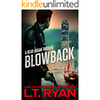 Blowback (Bear Logan Thrillers Book 2)