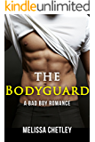 The Bodyguard: A Bad Boy Romance