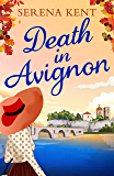 Death in Avignon: The perfect summer murder mystery (Penelope Kite 2) (English Edition)