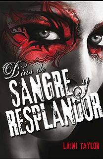 Días de sangre y resplandor (Hija de humo y hueso 2) (Spanish Edition