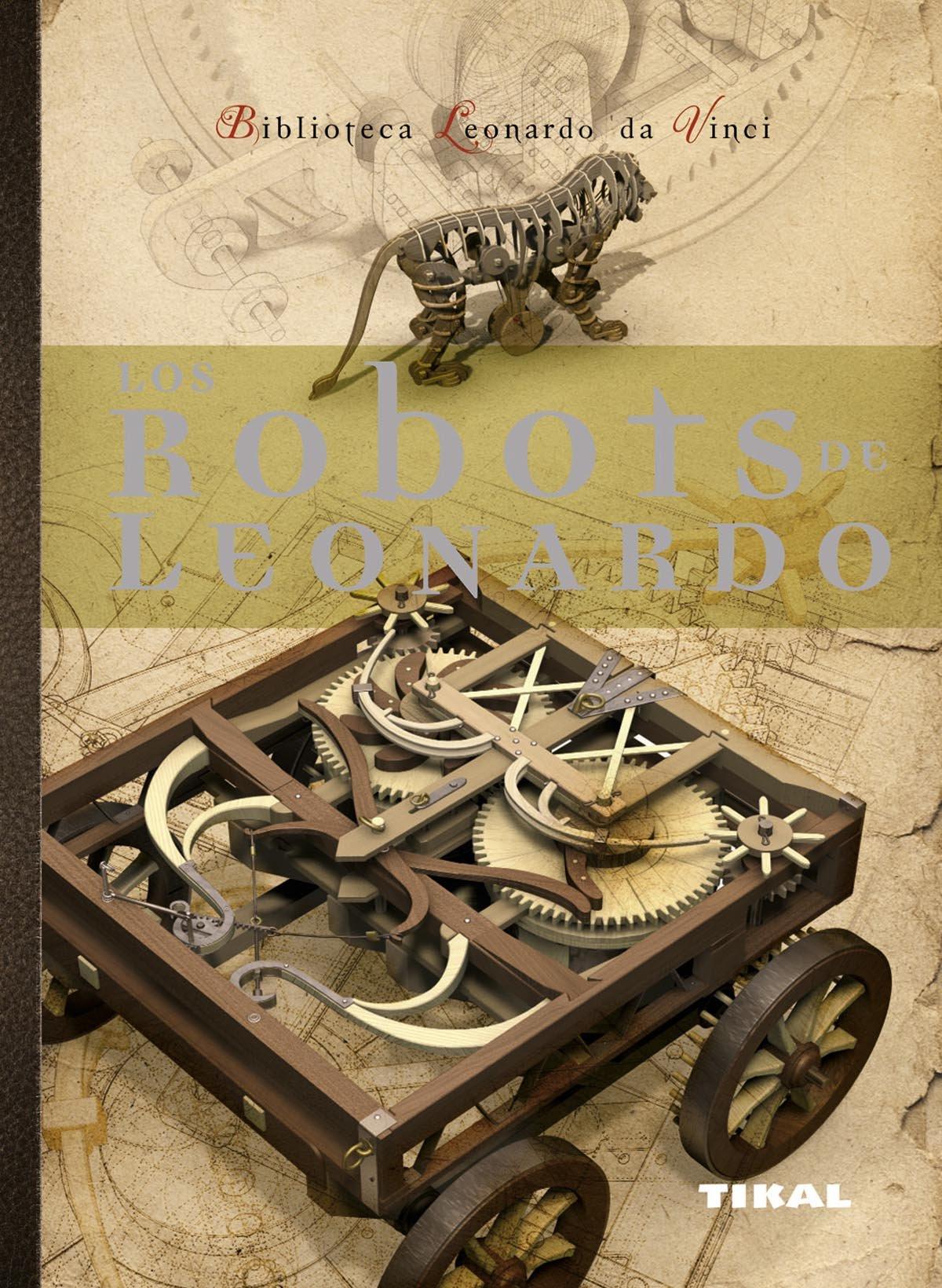 Read Online Los robots de Leonardo ebook