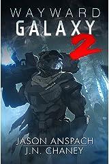 Wayward Galaxy 2 Kindle Edition