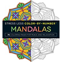 Stress Less Color-By-Number Mandalas: 75 Coloring Pages for Peace and Relaxation