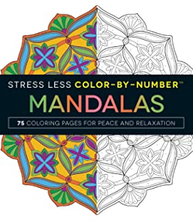 stress less color by number mandalas 75 coloring pages for peace and relaxation