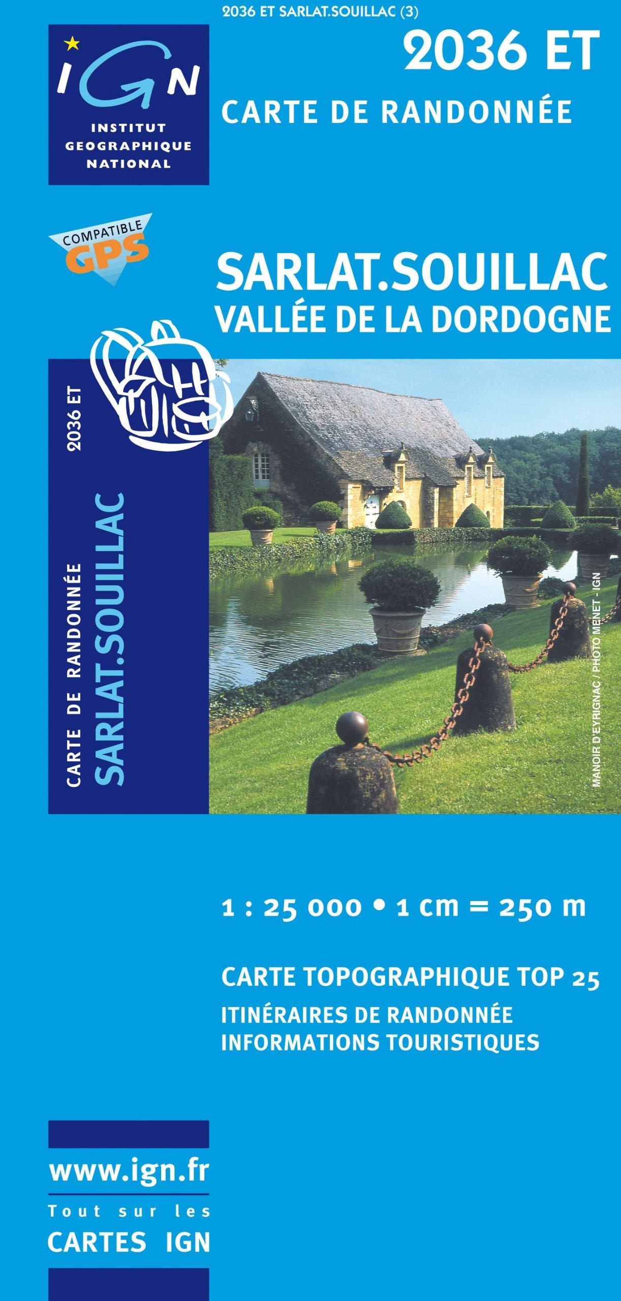 2036ET SARLAT/SOUILLAC (Anglais) Carte – Carte pliée, 22 janvier 2008 COLLECTIF IGN 2758506165 Karten / Stadtpläne / Europa