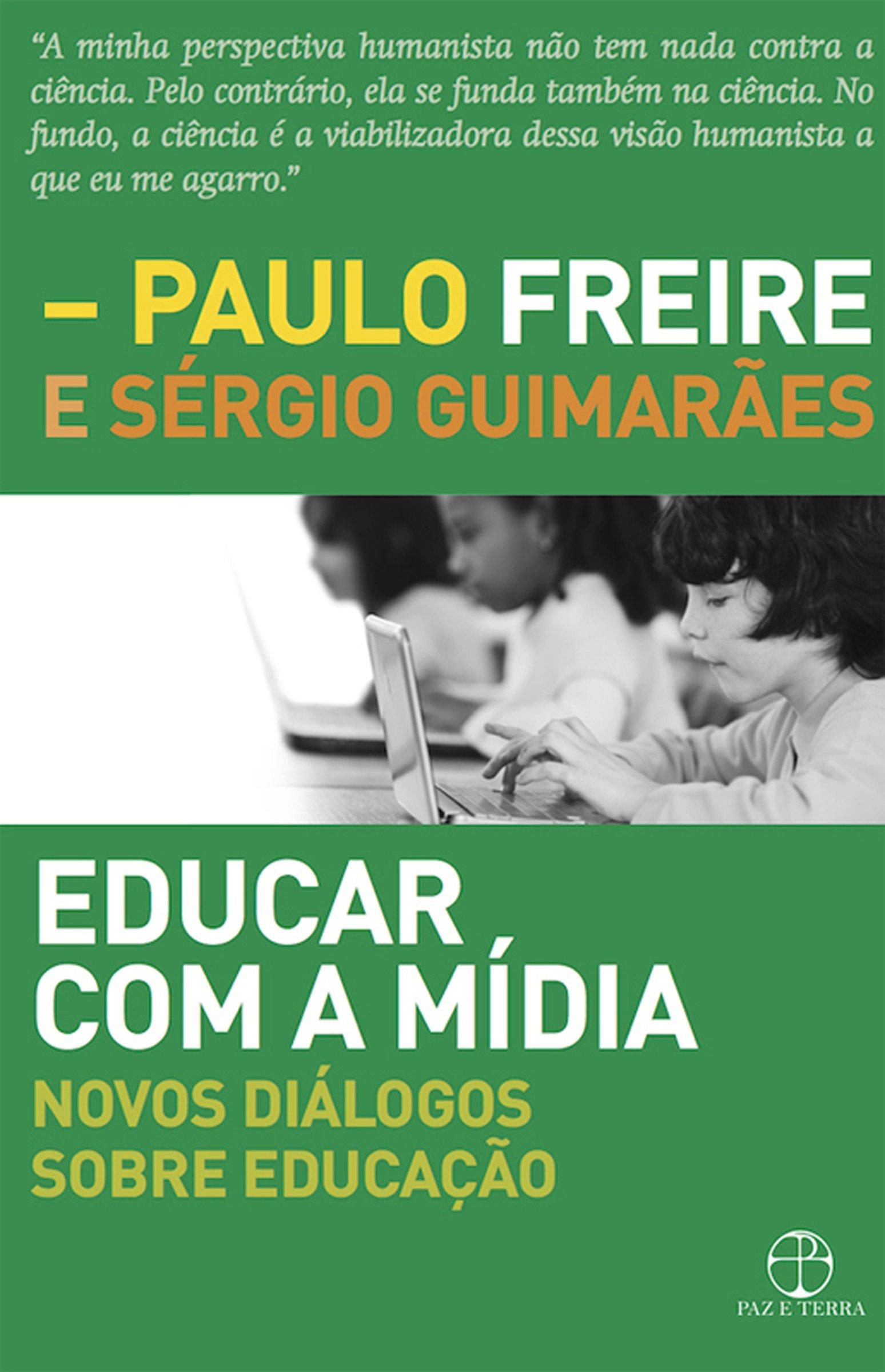 Educar Com a Mídia: Novos Diálogos Sobre Educação