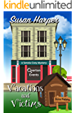 Vacations and Victims (Senoia Cozy Mystery Book 10) (English Edition)