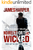 No Rest For The Wicked: An Evan Buckley Thriller (Evan Buckley Thrillers Book 4)