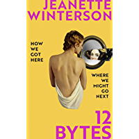 12 Bytes: How We Got Here. Where We Might Go Next.