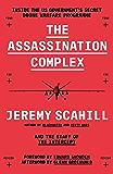 The Assassination Complex: Inside the US government's secret drone warfare programme