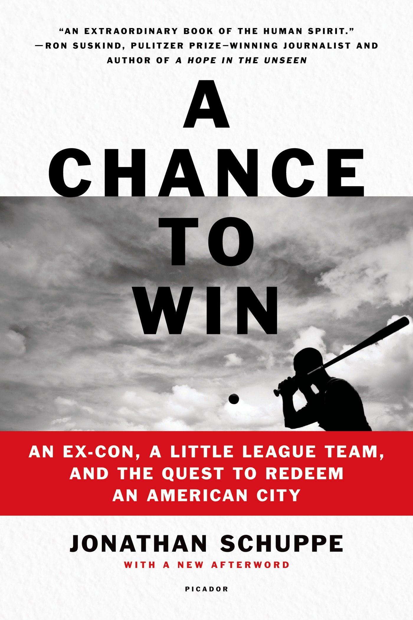 A Chance to Win: An Ex-Con, a Little League Team, and the ...