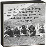 """Trash Talk by Annie """"Only As Strong"""" Square Sitter Sign"""