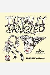 Totally Tangled: Zentangle and Beyond Kindle Edition