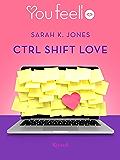 Ctrl Shift Love (Youfeel): Amore ad alta pressione
