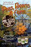 Peas, Beans & Corn (Book 2 in The Sovereign Series)