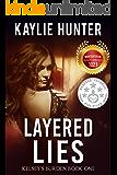 Layered Lies (Kelsey's Burden Series Book 1)