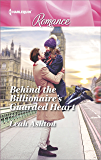 Behind the Billionaire's Guarded Heart (Harlequin Romance)