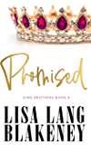 Promised (The King Brothers Series Book 4)