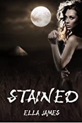 Stained (YA Paranormal Romance) (Stained Series Book 1) Kindle Edition