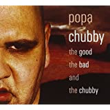 The Good, The Bad And The Chubby (inclus un single collector avec trois titres inédits)