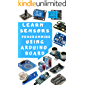 LEARN STEP BY STEP SENSORS PROGRAMMING USING ARDUINO CODING GUIDE: PRACTICAL APPROACH BOTH HARDWARE AND SOFTWARE (English Edition)
