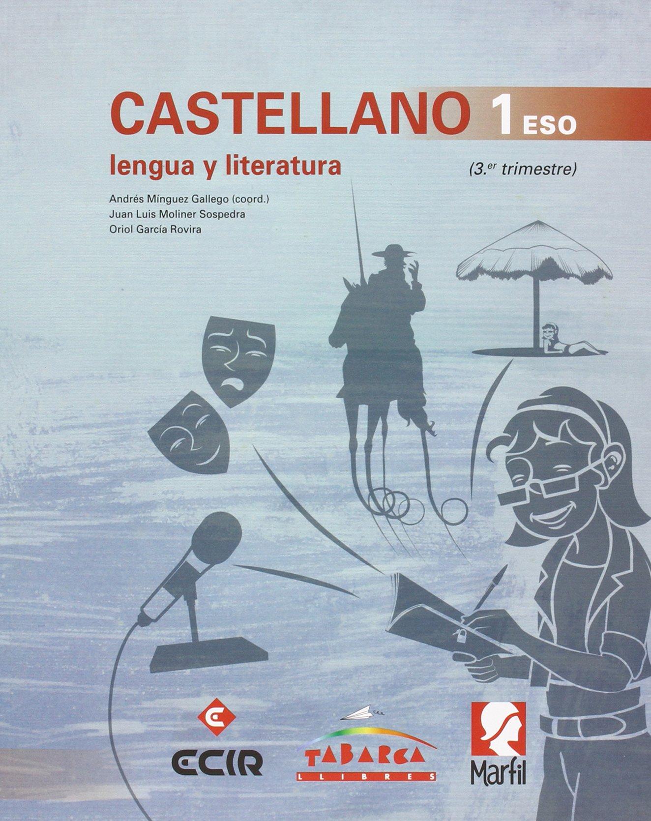 CASTELLANO, LENGUA Y LITERATURA 1 ESO - Pack de 3 libros - 9788480253840: Amazon.es: Mínguez Gallego, Andrés, Moliner Sospedra, Juan Luis, García Rovira, Oriol: Libros